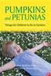 Esther Railton-Rice, Irene Winston publish 'Pumpkins and Petunias'