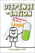 Dispense-sation A Pharmacist's Rx for a Laugh!