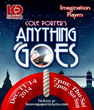 Join Imagination Players in their Production of Anything Goes at KD...