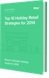 Wiser's New Holiday Guide Prepares Online Retailers for the 2014...