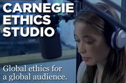 Carnegie Ethics Studio, Global Ethics for a Global Audience