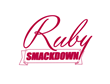 LC Announces the Return of the Ruby Smackdown TV Event