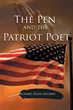 "Richard Allen Hulbert's First Book, ""The Pen and the Patriot Poet"" Is..."