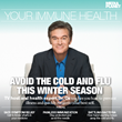 TV host and health expert Dr. Oz teaches you how to prevent illness...
