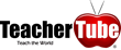 TeacherTube.com - Teach the World
