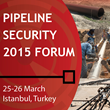 Pipeline Security to be discussed on 25-26 March 2015 at high-level...