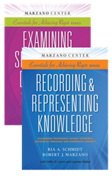 Recording & Representing Knowledge and Examining Similarities & Differences are now available through the Learning Sciences International bookstore.