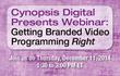 Cynopsis Digital Webinar on Dec. 11 – Getting Branded Video Programming Right