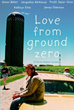 'Love From Ground Zero' DVD Preorders Available Now via http://lovefromgroundzero.com