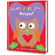 Whooo Loves You? by Sandra Magsamen is now available as a personalized book at PutMeInTheStory.com
