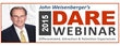 John Weisenberger hosts the 2015 DARE to be DIFFERENT Webinar