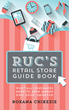 The Retail Store Guide for the Holiday Shopping Season and Beyond is...