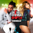 "Miami Reggae Superstar Shifta Collabs with Japan Platinum Artist Che'Nelle on Smash Hit ""Do You Wanna"""