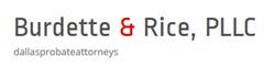 Dallas Probate Attorneys: Burdette & Rice, PLLC