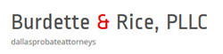 Plano & Frisco Texas Probate Attorneys: Burdette & Rice, PLLC