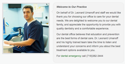 Dr. Leonard Umanoff, DDS has a practice in the Sheepshead Bay neighborhood of Brooklyn,NY
