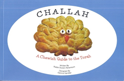 Challah, a Chewish Guide to Torah: recipes for challah designs for every Torah Portion