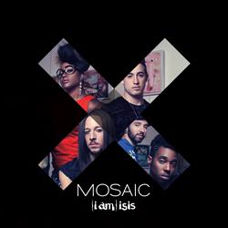(i am) isis | Mosaic