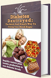 Diabetes Destroyed Review