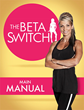 The Beta Switch Review Reveals a New Unique Weight Loss Solution