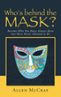 "New Book, ""Who's Behind the Mask?"", by Allen McCray,..."