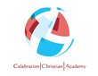 Celebration Christian Academy and Performing Arts Announces,...