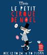 Le Petit Cirque de Noel at Marin Country Mart