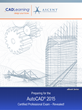 CADLearning Releases Autodesk 2015 Certification Preparation at...