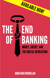 The End of Banking: Available now