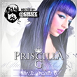 "Bay Area's Finest Priscilla G Releases Highly Anticipated Mixtape ""She Is Priscilla G"""
