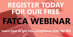 Weekly Free Taxpayer FATCA Compliance Webinar