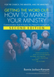 "The book -- ""Getting The Word Out:  How To Market Your Ministry"""