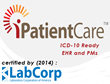 LabCorp Certifies iPatientCare EHR and Integrated Practice Management...