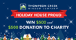 Thompson Creek Window Company Presents Holiday House Proud®...
