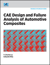 New SAE International Book Focuses on Use of CAE in Analysis of Automotive Composites