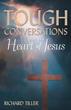 Author Richard Tiller Provides a Biblical Perspective on Difficult Conversations