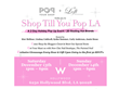 Shop Till You Pop LA, Annual Holiday Pop Up Shop is Sizzling with Hot...