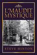 Steve Hinton Publishes 'L Maudit Mystique'