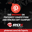 Tag #RDXMAS on  Pinterest Competition  and Win RDX Gift Hamper!