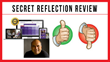 Secret Reflection: Review Examining Joe Vitale's Transformation...
