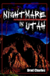 Brad Charles writes of 'Nightmare in Utah' in new book