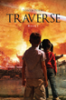 """Tomer D. Perry's First Book """"Traverse"""" Is a Spine-tingling Work That Grabs Hold of the Reader with Its Intricate Plot Line and Demands to Be Read"""