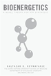 Baltazar D. Reynafarje Announces Release of 'Bioenergetics'