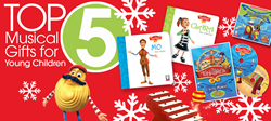 Top 5 Musical Gifts for Young Children