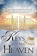 Ten Keys will Transform Your Life, Naturally and Supernaturally