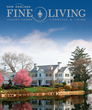New England Fine Living Magazine Fills Unique Need in the Regional...