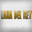Lana Del Rey Tickets in Illinois, Dallas, Texas, Clarkston, Michigan,...