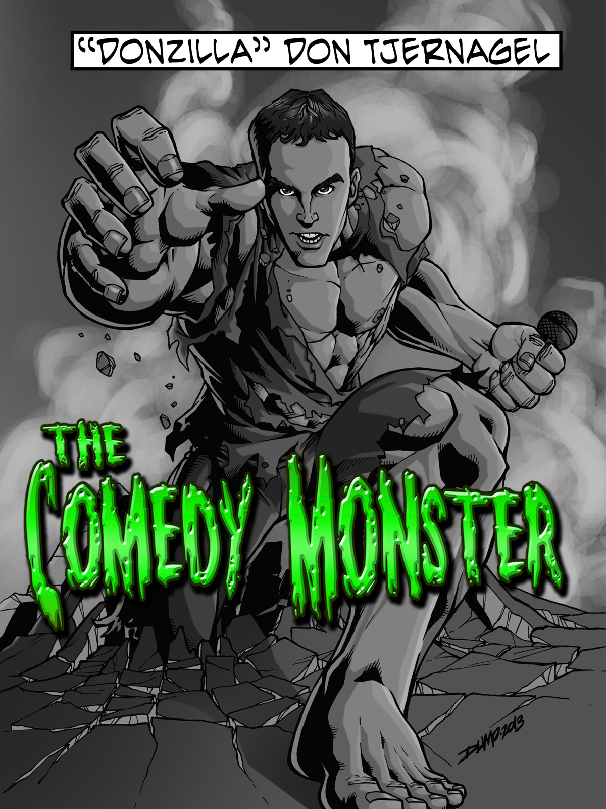 The Comedy Monster Donzilla Don Tjernagel Releases New