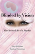 'Blinded by Vision' invites readers into challenging life of psychic