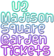 U2 Tickets Madison Square Garden (MSG):  Ticket Down Slashes Ticket Prices for U2 Concerts at Madison Square Garden in NYC and Issues Valuable Promo Code